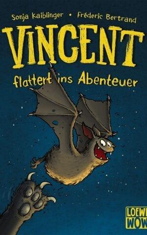 Vincent flattert ins Abenteuer (Band 1)